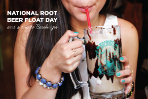 National Root Beer Float Day & a Trip to Bareburger